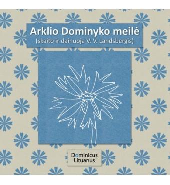 Arklio Dominyko meilė CD