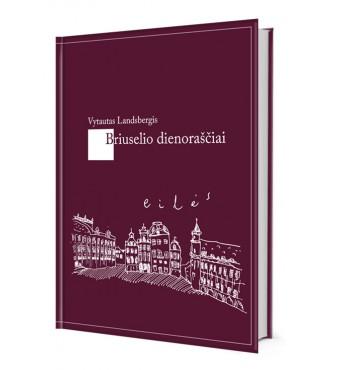 Briuselio dienoraščiai (apgadintu viršeliu)