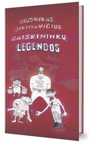 Gaisrininkų legendos