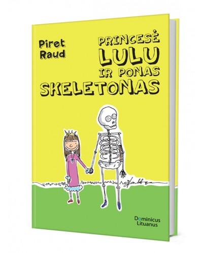 Princesė Lulu ir ponas Skeletonas